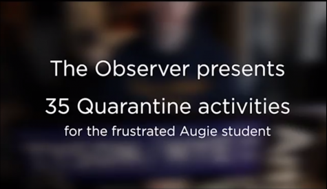 VIDEO: 35 quarantine activities for the frustrated Augie student